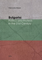 Bulgaria: Politics and Protest in 21st Century