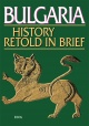 History of Bulgaria, Retold in Brief